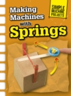 Image for Making machines with springs