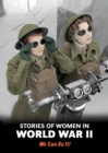 Image for Stories of women in World War II  : we can do it!