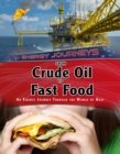Image for From crude oil to fast food  : an energy journey through the world of heat