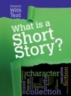 Image for What is a short story?