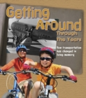 Image for Getting around through the years  : how transport has changed in living memory