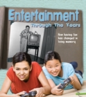 Image for Entertainment through the years  : how having fun has changed in living memory