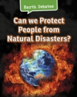 Image for Can we protect people from natural disasters?