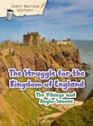 Image for The Viking and Anglo-Saxon struggle for England