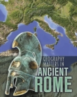 Image for Geography matters in ancient Rome