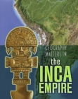 Image for Geography matters in the Inca empire