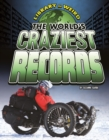 Image for The world's craziest records