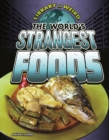 Image for The world's strangest foods