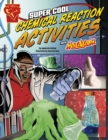 Image for Super cool chemical reaction activities with Max Axiom