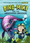Image for Dino-Mike and the underwater dinosaurs