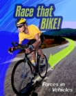 Image for Race that bike!  : forces in vehicles