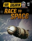 Image for Yuri Gagarin and the race to space