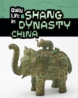 Image for Daily life in Shang dynasty China