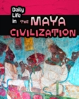 Image for Daily life in the Maya civilization