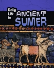 Image for Daily life in ancient Sumer