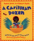 Image for A Caribbean dozen  : poems from Caribbean poets