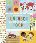 Image for Lunchbox  : the story of your food