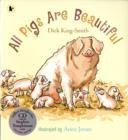 Image for All pigs are beautiful