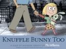 Image for Knuffle Bunny too  : a case of mistaken identity