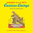 Image for Margret & H.A. Rey's Curious George and the dinosaur
