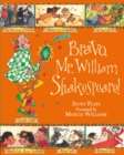 Image for Bravo, Mr. William Shakespeare!  : seven plays