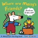 Image for Where are Maisy's friends?