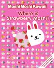 Image for Where is Strawberry Moshi?