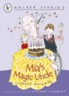 Image for Mia's magic uncle
