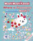 Image for Where Is Strawberry Mermaid Moshi?