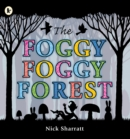 Image for The foggy foggy forest