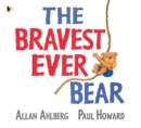 Image for The bravest ever bear
