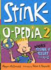 Image for Stink-o-pedia 2  : more stink-y stuff from A to Z