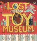 Image for Lost in the toy museum  : an adventure