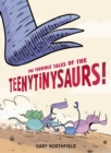 Image for The terrible tales of the teenytinysaurs!
