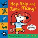 Image for Hop, skip and jump, Maisy!