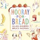 Image for Hooray for bread!