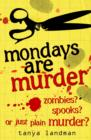 Image for Mondays are murder : 1
