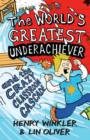 Image for Hank Zipzer, the world's greatest underachiever and the crazy classroom cascade