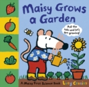 Image for Maisy grows a garden  : pull the tabs and let's get growing!