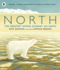 Image for North  : the greatest animal journey on Earth
