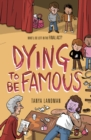 Image for Dying to be famous