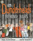 Image for The Dunderheads behind bars