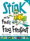 Image for Stink and the Freaky Frog Freakout