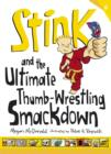 Image for Stink and the ultimate thumb-wrestling smackdown
