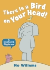 Image for There is a bird on your head!