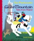 Image for The glass mountain  : tales from Poland