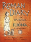Image for Roman diary  : the journal of Iliona, a slave