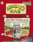 Image for Archie's war  : my scrapbook of the first World War, 1914-1918