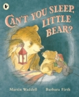 Image for Can't you sleep, Little Bear?