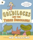 Image for Goldilocks and the three dinosaurs
